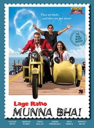 Another movie Lage Raho Munna Bhai of the director Rajkumar Hirani.