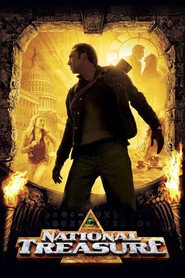 Another movie National Treasure of the director Jon Turteltaub.