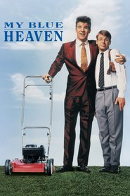 Another movie My Blue Heaven of the director Herbert Ross.