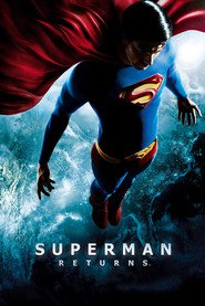 Another movie Superman Returns of the director Bryan Singer.