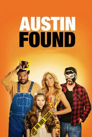 Austin Found movie cast and synopsis.