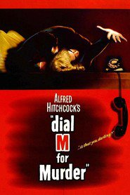 Dial M for Murder movie cast and synopsis.