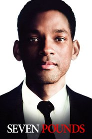 Seven Pounds movie cast and synopsis.
