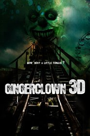 Gingerclown movie cast and synopsis.