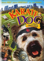 Another movie The Karate Dog of the director Bob Clark.