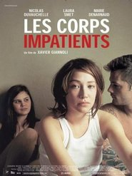 Another movie Les corps impatients of the director Xavier Giannoli.