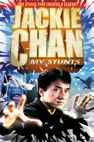 Another movie Jackie Chan: My Stunts of the director Jackie Chan.