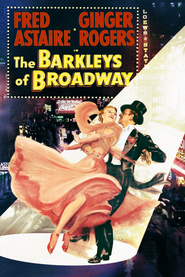 The Barkleys of Broadway movie cast and synopsis.