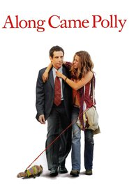 Another movie Along Came Polly of the director John Hamburg.