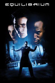 Equilibrium movie cast and synopsis.