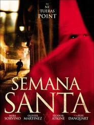 Another movie Semana Santa of the director Pepe Danquart.