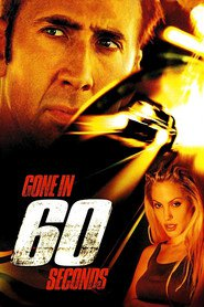 Gone in Sixty Seconds movie cast and synopsis.