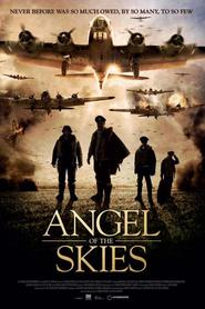 Angel of the Skies movie cast and synopsis.