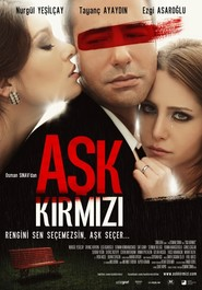 Ask Kirmizi movie cast and synopsis.