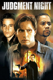 Another movie Judgment Night of the director Stephen Hopkins.