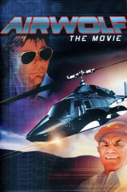 Another movie Airwolf of the director Sutton Roley.