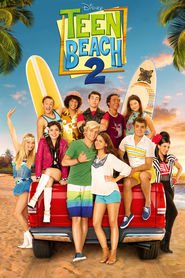Teen Beach 2 movie cast and synopsis.