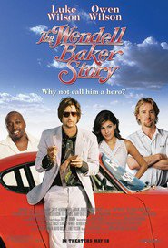 The Wendell Baker Story with Owen Wilson.