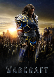 Warcraft - latest movie.