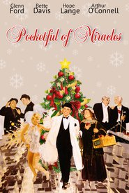 Another movie Pocketful of Miracles of the director Frank Capra.