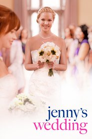 Jenny's Wedding movie cast and synopsis.