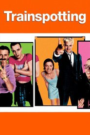 Another movie Trainspotting of the director Danny Boyle.
