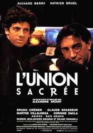 Another movie L'union sacree of the director Alexandre Arcady.