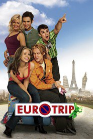 EuroTrip movie cast and synopsis.