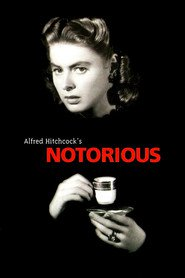 Notorious movie cast and synopsis.