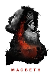 Another movie Macbeth of the director Justin Kurzel.