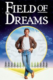 Another movie Field of Dreams of the director Phil Alden Robinson.