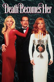 Another movie Death Becomes Her of the director Robert Zemeckis.
