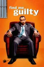Another movie Find Me Guilty of the director Sidney Lumet.