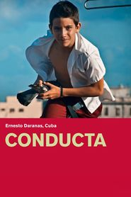 Conducta movie cast and synopsis.
