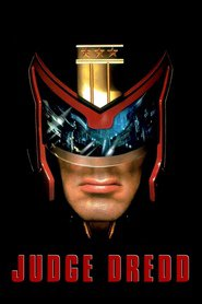 Another movie Judge Dredd of the director Danny Cannon.