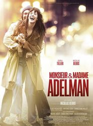 Mr & Mme Adelman movie cast and synopsis.