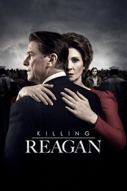 Killing Reagan movie cast and synopsis.