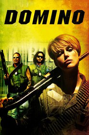 Another movie Domino of the director Tony Scott.