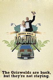Hotel Hell Vacation movie cast and synopsis.