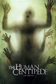 The Human Centipede (First Sequence) movie cast and synopsis.