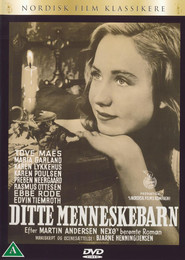 Ditte menneskebarn movie cast and synopsis.