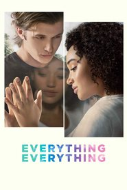 Everything, Everything movie cast and synopsis.