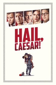 Another movie Hail, Caesar! of the director Joel Coen.
