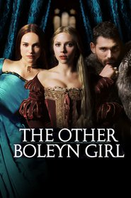 Another movie The Other Boleyn Girl of the director Justin Chadwick.