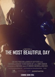 The Most Beautiful Day movie cast and synopsis.