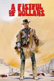 Another movie Per un pugno di dollari of the director Sergio Leone.