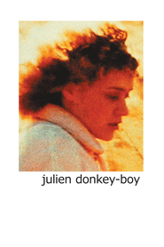 Another movie Julien Donkey-Boy of the director Harmony Korine.