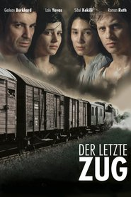 Another movie Der letzte Zug of the director Joseph Vilsmaier.