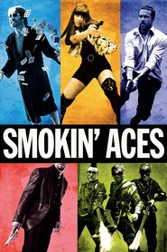 Another movie Smokin' Aces of the director Joe Carnahan.