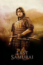 The Last Samurai movie cast and synopsis.